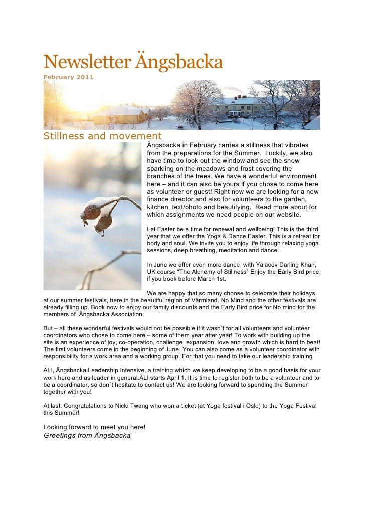 Newsletter ÄngsbackaFebruary 2011Stillness and movement                                        Ängsbacka in February carri...
