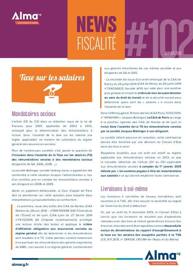 #102News FISCALITÉ almacg.fralmacg.fr - La première, issue des arrêts des CAA de Nantes (CAA Nantes du 28 juin 2010 - n°09...