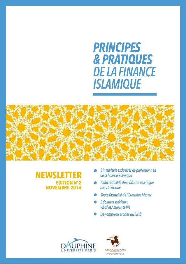 PRINCIPES  & PRATIQUES  DE LA FINANCE  ISLAMIQUE  5 interviews exclusives de professionnels  de la finance islamique  Tout...