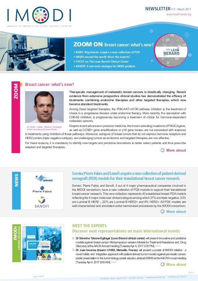 NEWSLETTER n°3 - March 2017 www.imodi-cancer.org ZOOM ON: Breast cancer: what's new? • NEWS: Big pharma acquire a new coll...