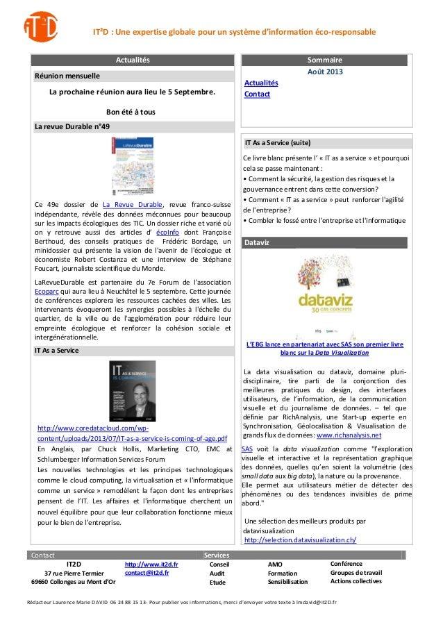 IT²D : Une expertise globale pour un système d'information éco-responsable Actualités  Sommaire Août 2013  Réunion mensuel...