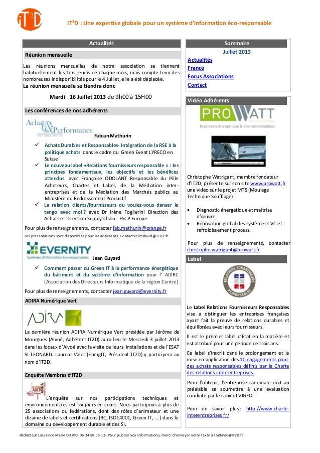IT²D : Une expertise globale pour un système d'information éco-responsable Rédacteur Laurence Marie DAVID 06 24 88 15 13- ...