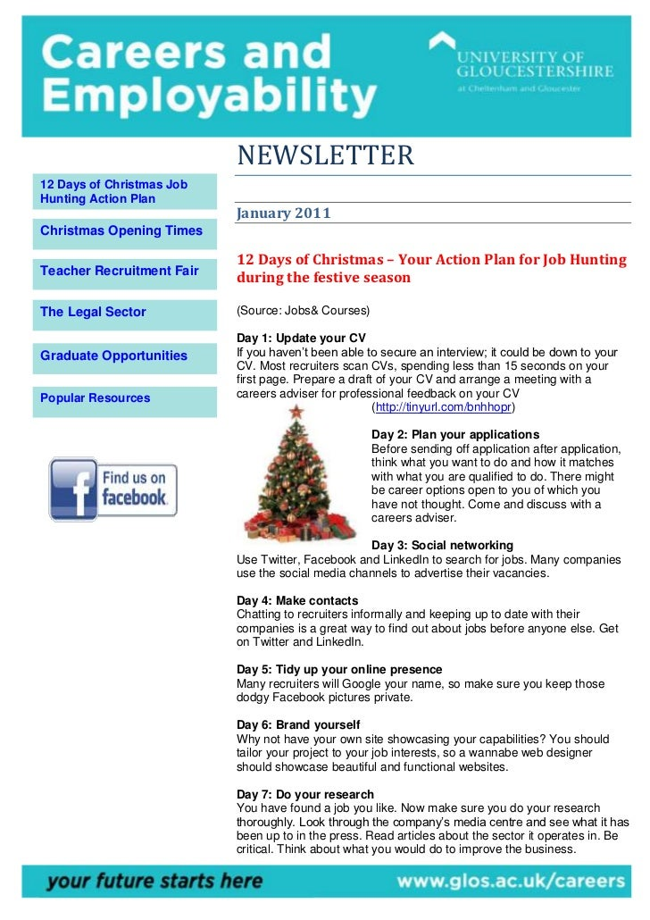 NEWSLETTER12 Days of Christmas JobHunting Action Plan                           January 2011Christmas Opening Times       ...