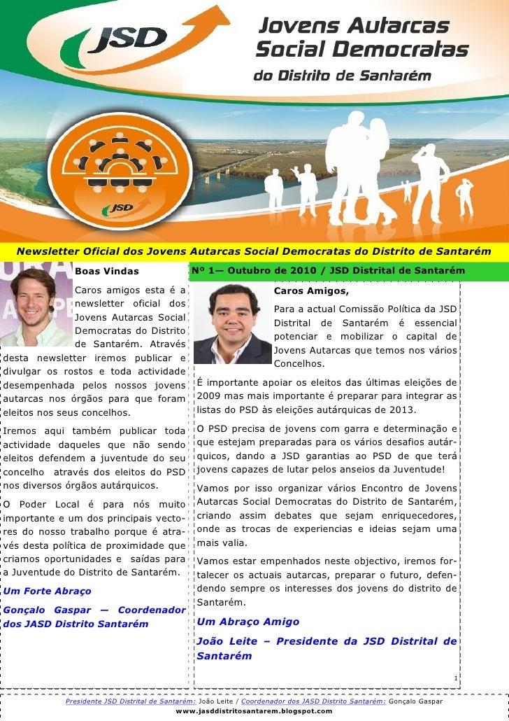 Newsletter Oficial dos Jovens Autarcas Social Democratas do Distrito de Santarém               Boas Vindas                ...