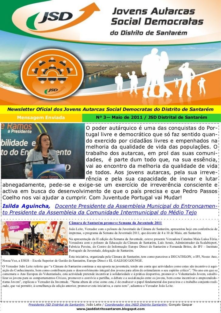 Newsletter Oficial dos Jovens Autarcas Social Democratas do Distrito de Santarém          Mensagem Enviada                ...