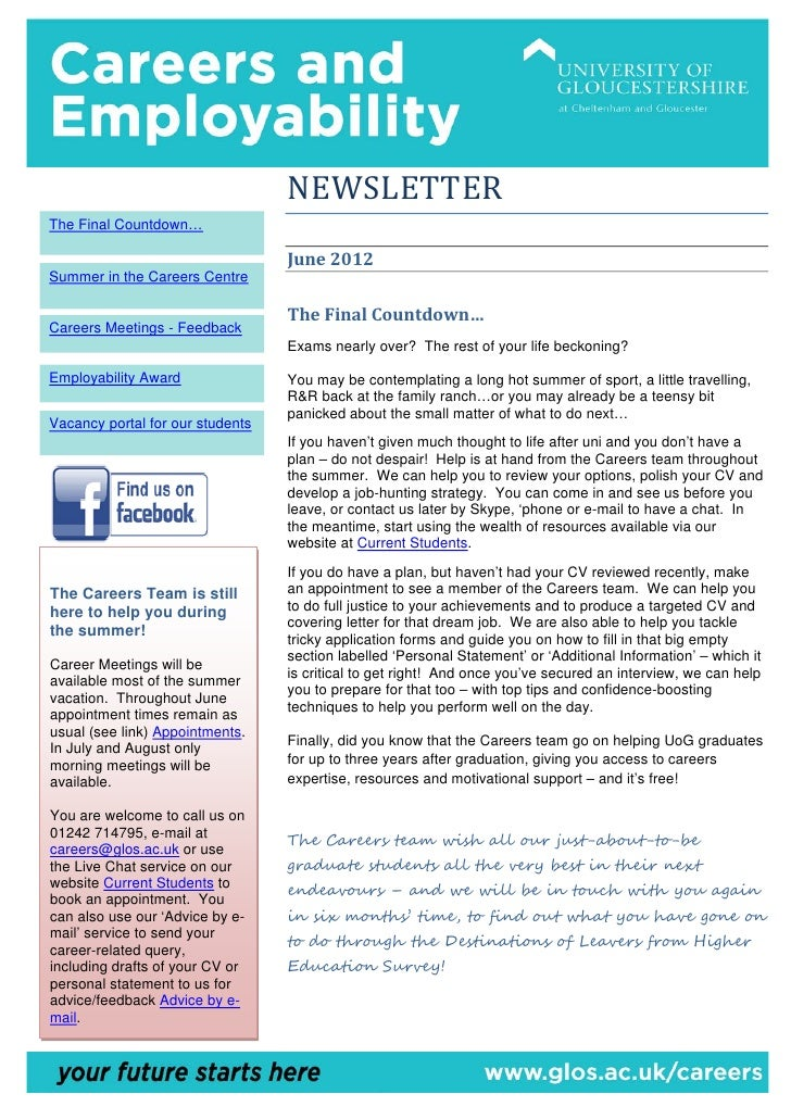 NEWSLETTERThe Final Countdown…                                  June 2012Summer in the Careers Centre                     ...