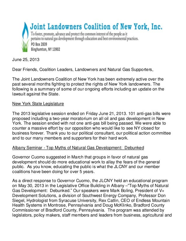 June 25, 2013 Dear Friends, Coalition Leaders, Landowners and Natural Gas Supporters, The Joint Landowners Coalition of Ne...