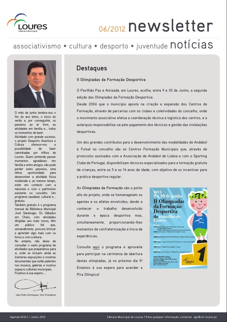06/2012            newsletter  associativismo • cultura • desporto • juventude                                            ...