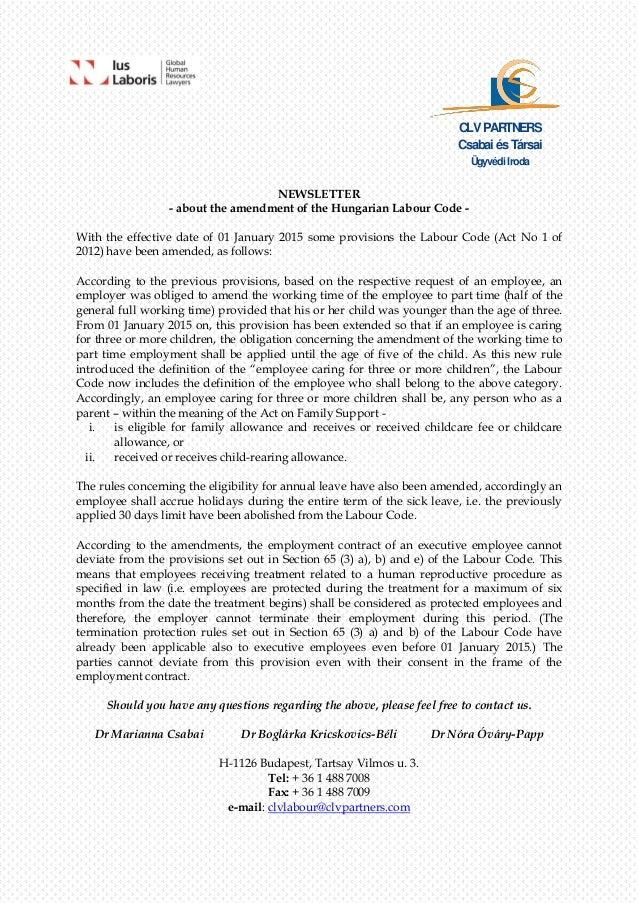 CLVPARTNERS Csabai ésTársai Ügyvédi Iroda NEWSLETTER - about the amendment of the Hungarian Labour Code - With the effecti...