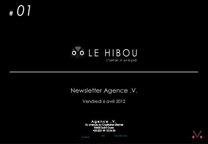 #   01         Newsletter Agence .V.            Vendredi 6 avril 2012            twitter   site   facebook