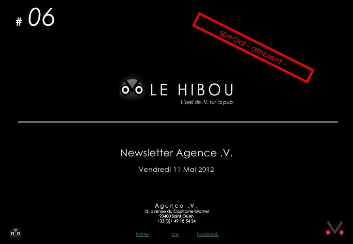 #   06         Newsletter Agence .V.            Vendredi 11 Mai 2012           twitter   site   facebook
