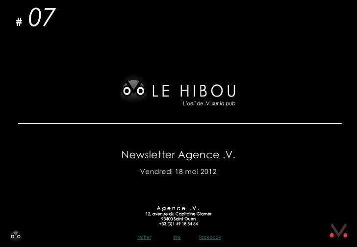 #   07         Newsletter Agence .V.            Vendredi 18 mai 2012           twitter   site   facebook