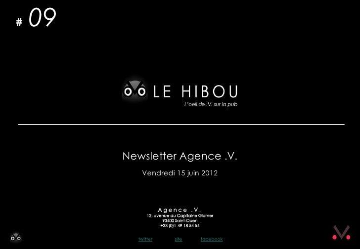 #   09         Newsletter Agence .V.            Vendredi 15 juin 2012           twitter   site   facebook