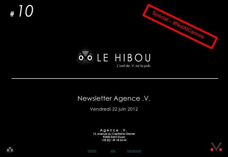 #   10         Newsletter Agence .V.            Vendredi 22 juin 2012           twitter   site   facebook
