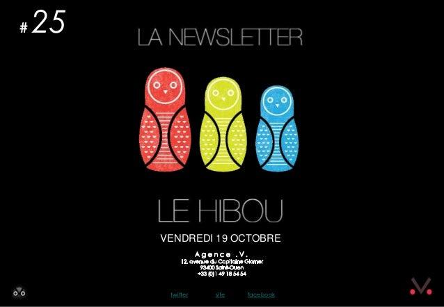 Newsletter #25 - Le Hibou Agence .V. du 19 octobre 2012