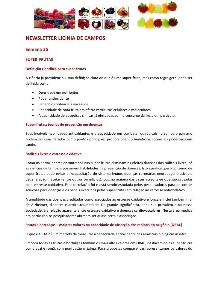 NEWSLETTER LICINIA DE CAMPOS Semana 35 SUPER FRUTAS  Definição científica para super-frutas  A ciência já providenciou uma...