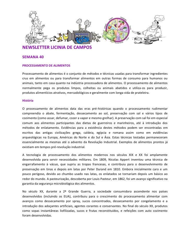 NEWSLETTER LICINIA DE CAMPOSSEMANA 40PROCESSAMENTO DE ALIMENTOSProcessamento de alimentos é o conjunto de métodos e técnic...