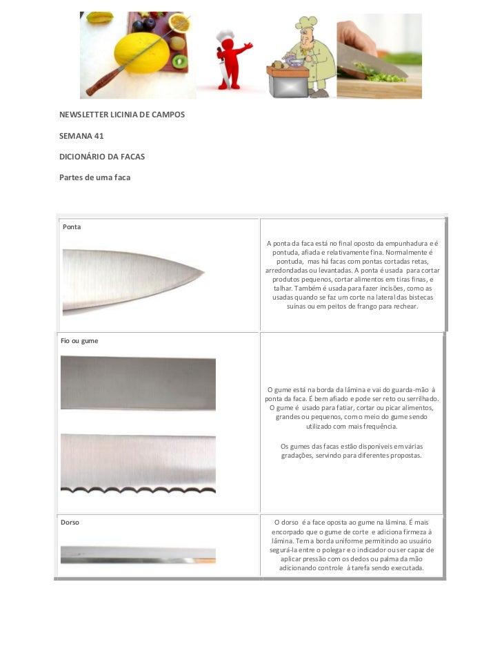 NEWSLETTER LICINIA DE CAMPOSSEMANA 41DICIONÁRIO DA FACASPartes de uma facaPonta                               A ponta da f...