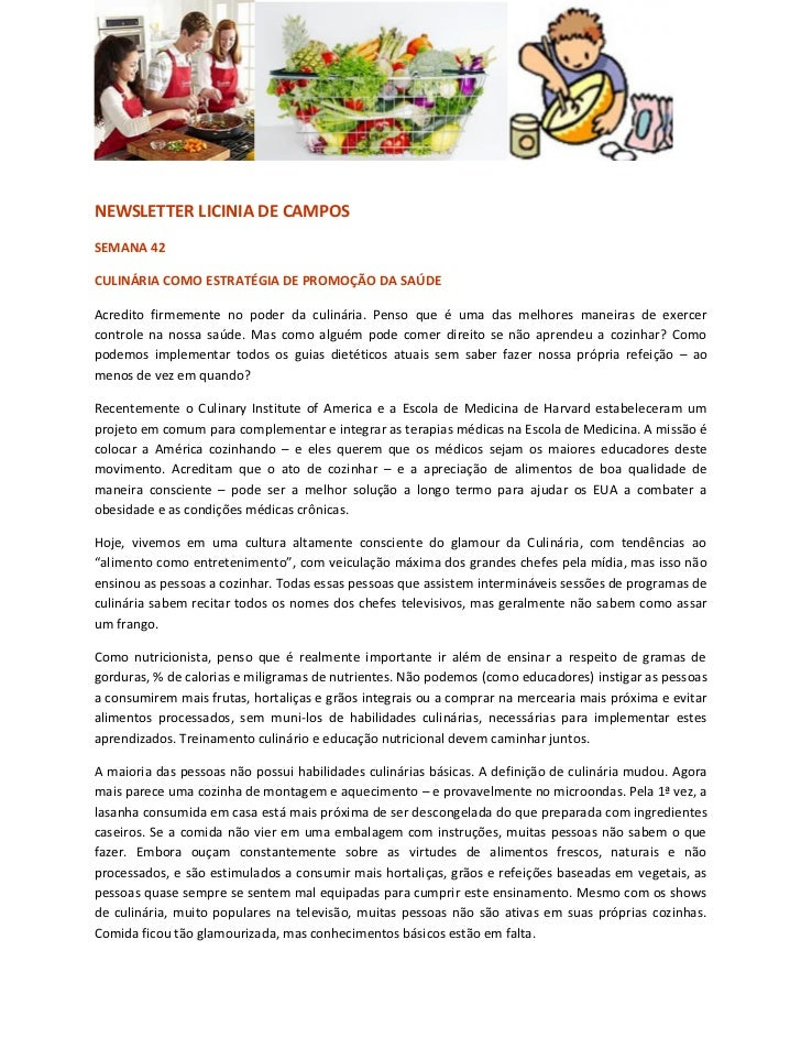NEWSLETTER LICINIA DE CAMPOSSEMANA 42CULINÁRIA COMO ESTRATÉGIA DE PROMOÇÃO DA SAÚDEAcredito firmemente no poder da culinár...