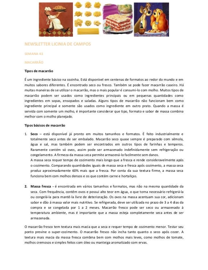 NEWSLETTER LICINIA DE CAMPOSSEMANA 43MACARRÃOTipos de macarrãoÉ um ingrediente básico na cozinha. Está disponível em cente...