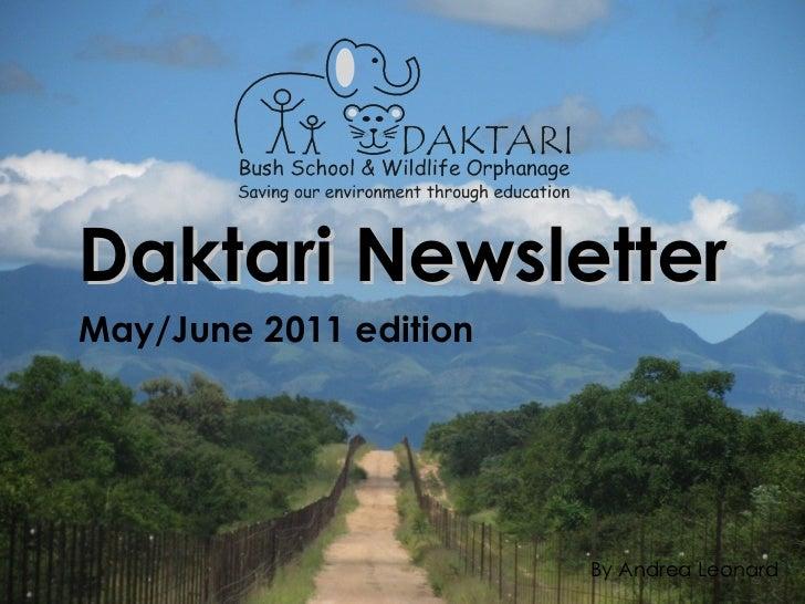 Daktari Newsletter May/June 2011 edition By Andrea Leonard