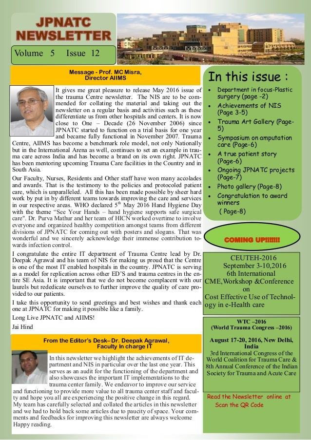 It gives me great pleasure to release May 2016 issue of the trauma Centre newsletter. The NIS are to be com- mended for co...