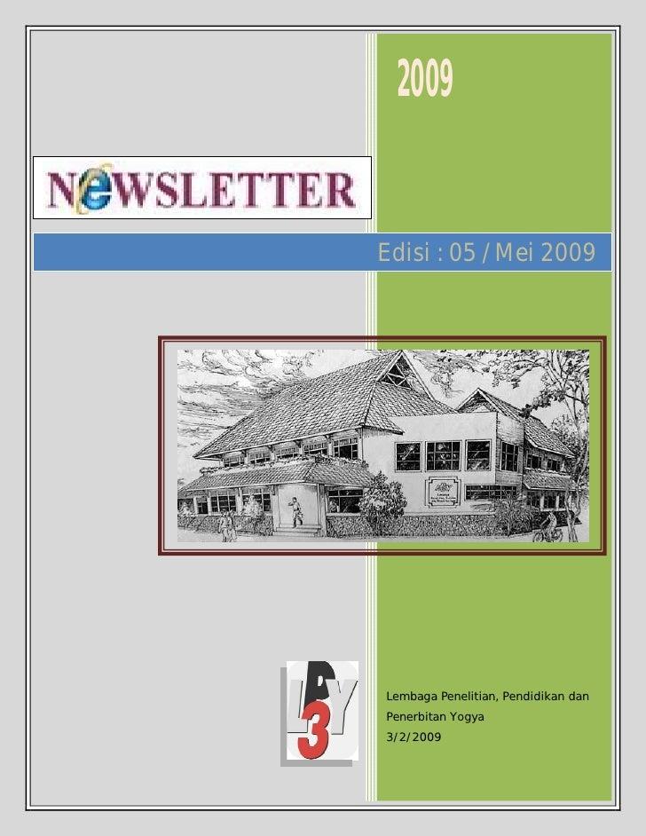 2009   Edisi : 05 /Mei 2009     Lembaga Penelitian, Pendidikan dan Penerbitan Yogya 3/2/2009