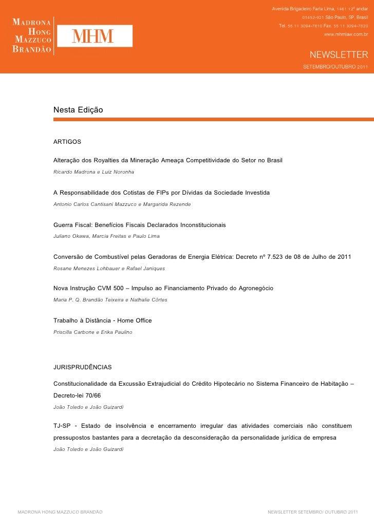 Nesta Edição           ARTIGOS           Alteração dos Royalties da Mineração Ameaça Competitividade do Setor no Brasil   ...