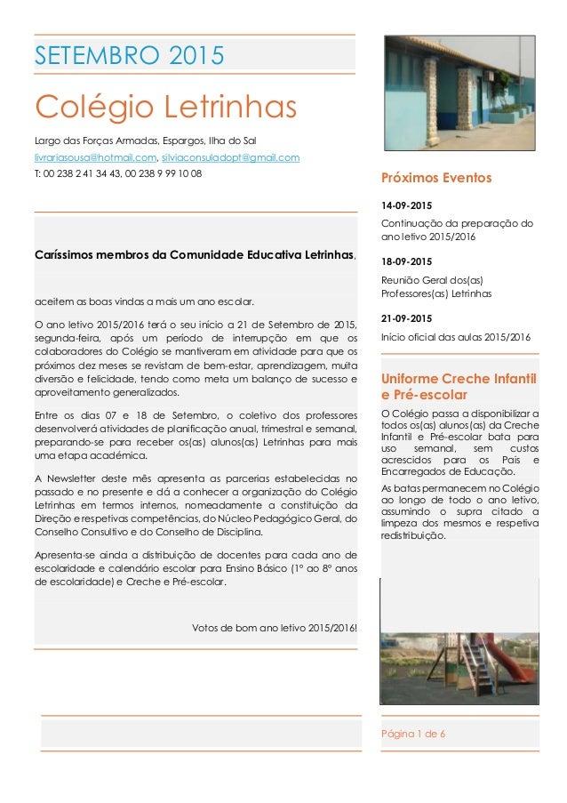 Página 1 de 6 SETEMBRO 2015 Colégio Letrinhas Largo das Forças Armadas, Espargos, Ilha do Sal livrariasousa@hotmail.com, s...