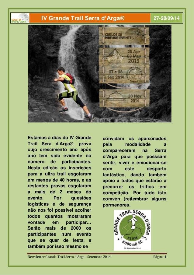 Newsletter Grande Trail Serra d'Arga - Setembro 2014 Página 1  Estamos a dias do IV Grande Trail Sera d'Arga®, prova cujo ...