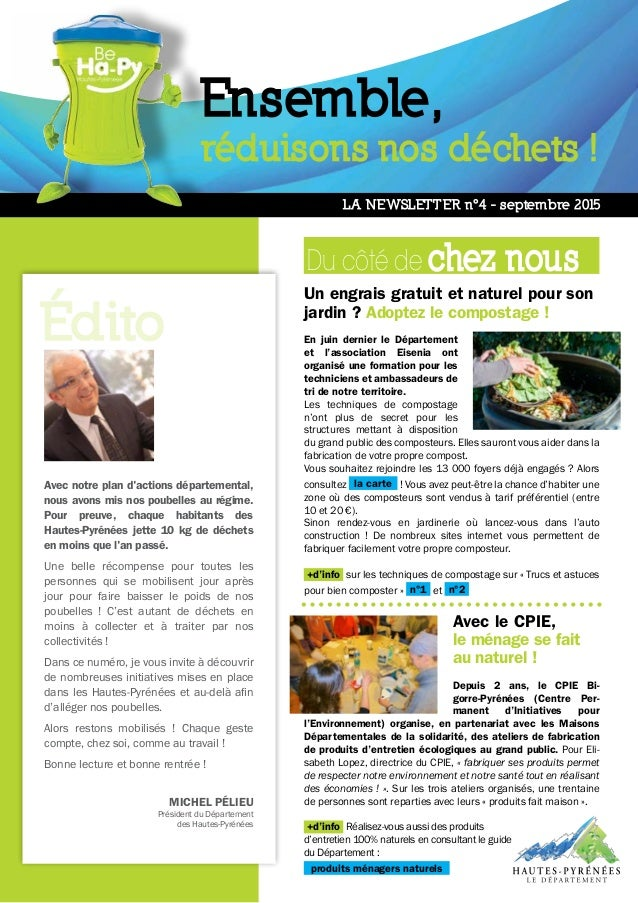 LA NEWSLETTER n°4 - septembre 2015 Avec notre plan d'actions départemental, nous avons mis nos poubelles au régime. Pour p...