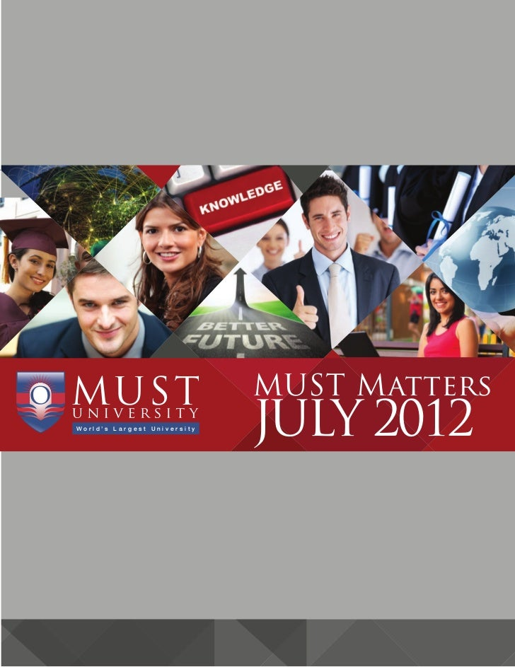 MUST MattersWorld's Largest University                             JULY 2012