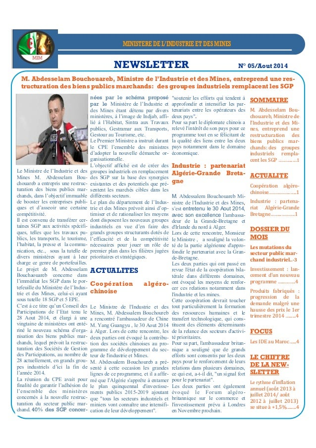 NEWSLETTER N° 05/Aout 2014 Le Ministre de l'Industrie et des Mines M. Abdesselam Bou- chouareb a entrepris une restruc- tu...