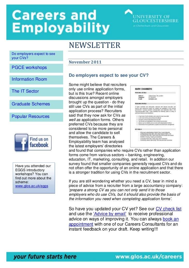 NEWSLETTERDo employers expect to seeyour CVs?                             November 2011PGCE workshops                     ...