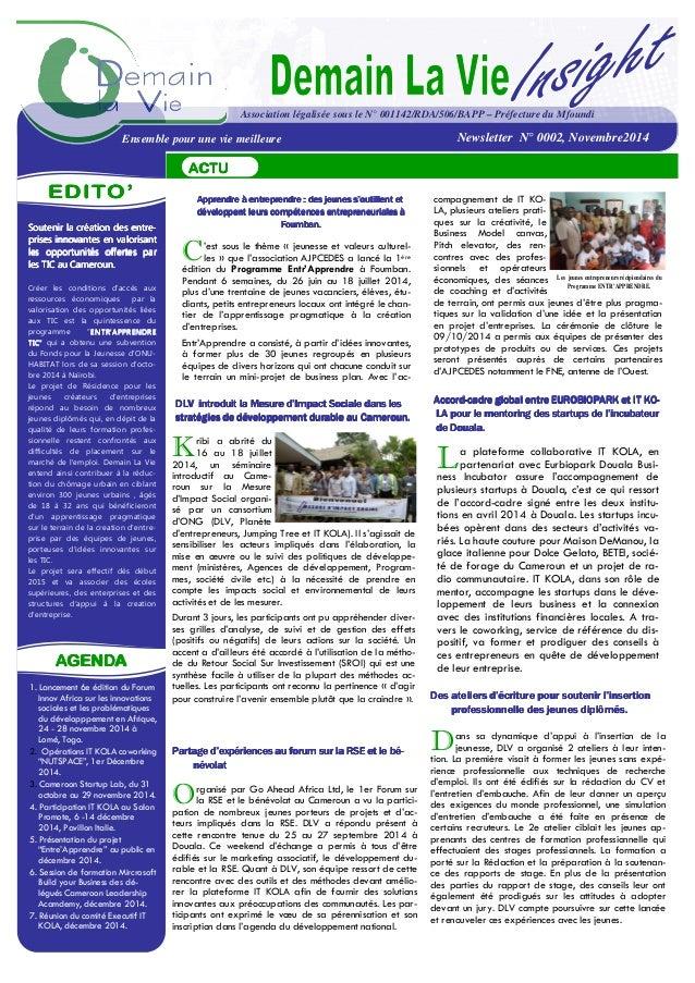 La plateforme collaborative IT KOLA, en partenariat avec Eurbiopark Douala Busi- ness Incubator assure l'accompagnement de...