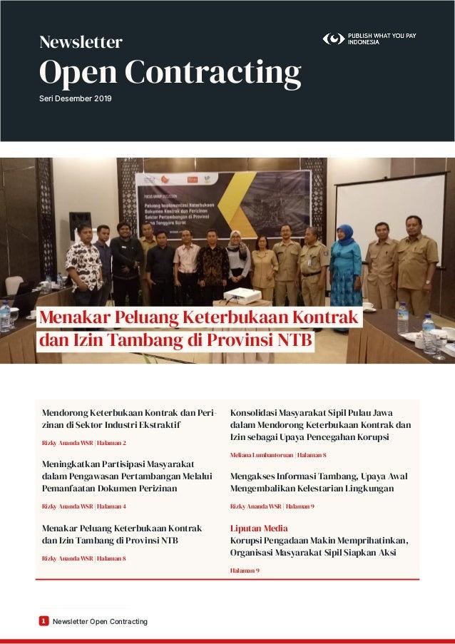 Newsletter Open Contracting1 Menakar Peluang Keterbukaan Kontrak dan Izin Tambang di Provinsi NTB Mendorong Keterbukaan Ko...