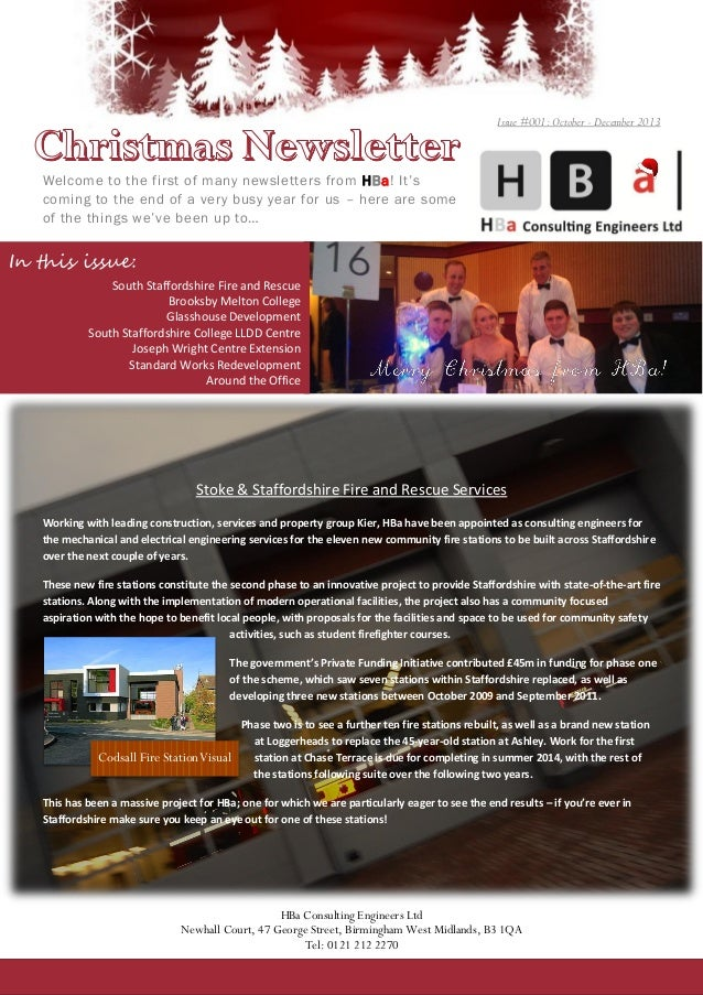 Issue #001: October - December 2013  Welcome to the first of many newsletters from HBa! It's coming to the end of a very b...