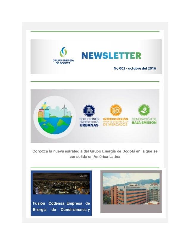 Conozca la nueva estrategia del Grupo Energía de Bogotá en la que se consolida en América Latina Fusión Codensa, Empresa d...