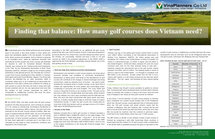 Finding that balance: How many golf courses does Vietnam need?INTRODUCTION  ot surprisingly golf is the fastest growing an...