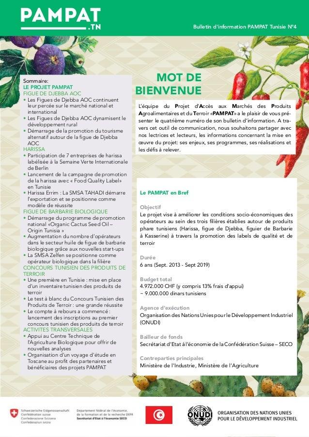Mot de Bienvenue L'équipe du Projet d'Accès aux Marchés des Produits Agroalimentaires et du Terroir «PAMPAT» a le plaisir ...
