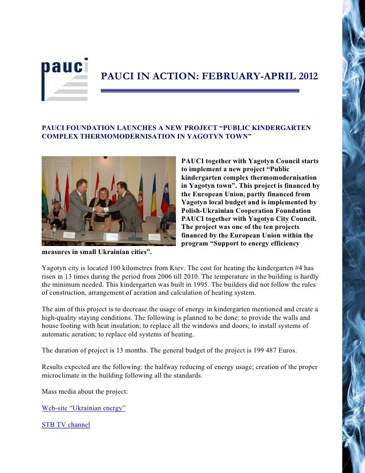 "PAUCI IN ACTION: FEBRUARY-APRIL 2012PAUCI FOUNDATION LAUNCHES A NEW PROJECT ""PUBLIC KINDERGARTENCOMPLEX THERMOMODERNISATIO..."