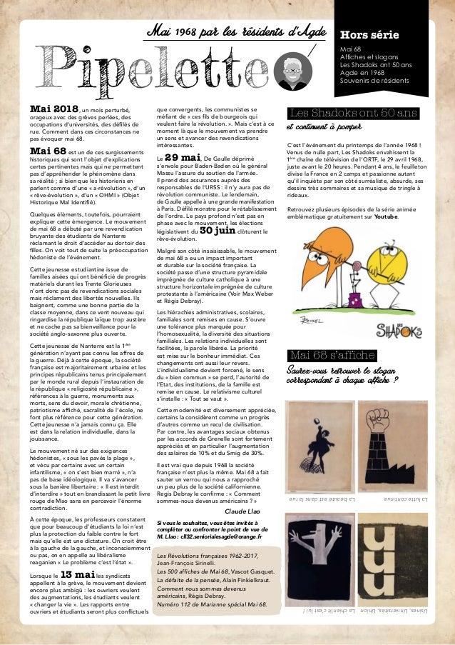 Pipelette Mai 1968 par les résidents d'Agde Hors série Mai 68 Affiches et slogans Les Shadoks ont 50 ans Agde en 1968 Souv...