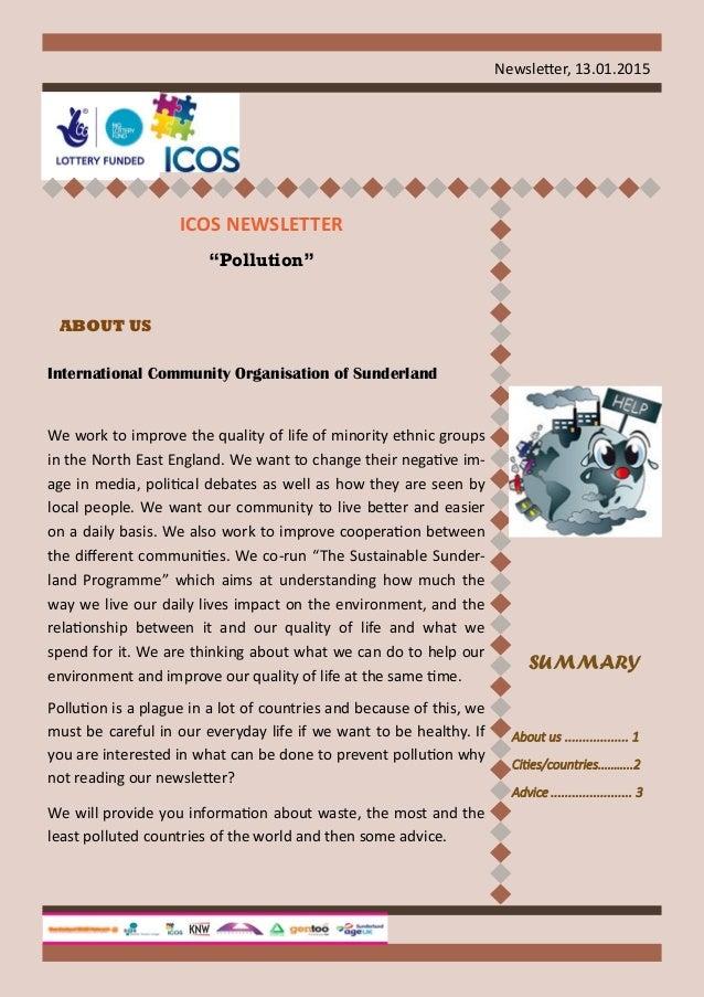 Newsletter, 13.01.2015 International Community Organisation of Sunderland We work to improve the quality of life of minori...