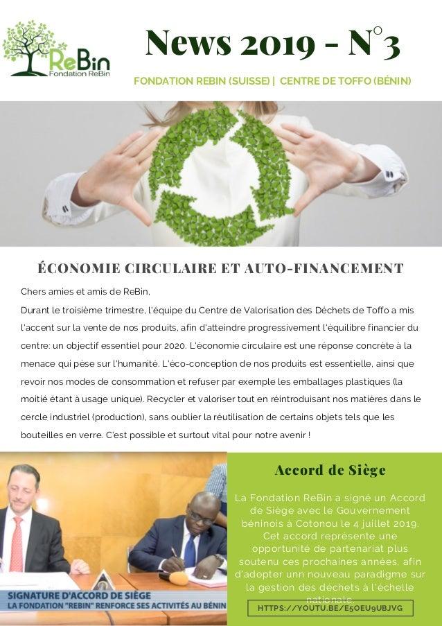 News 2019 - N°3 FONDATION REBIN (SUISSE) | CENTRE DE TOFFO (BÉNIN) Accord de Siège La Fondation ReBin a signé un Accord de...