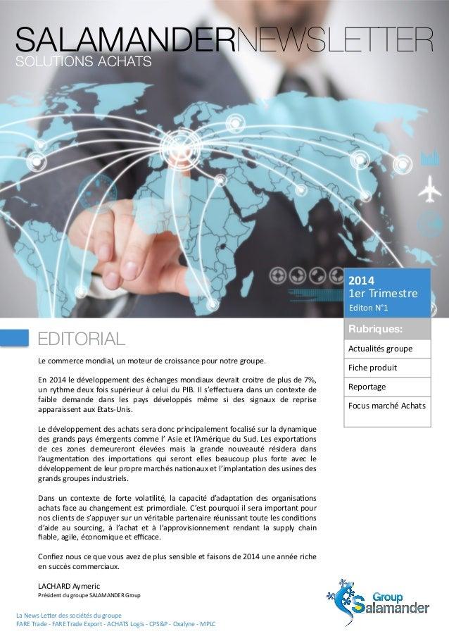 2014   1er  Trimestre   Editon  N°1 Rubriques: Actualités  groupe Fiche  produit Reportage Focus  marché ...