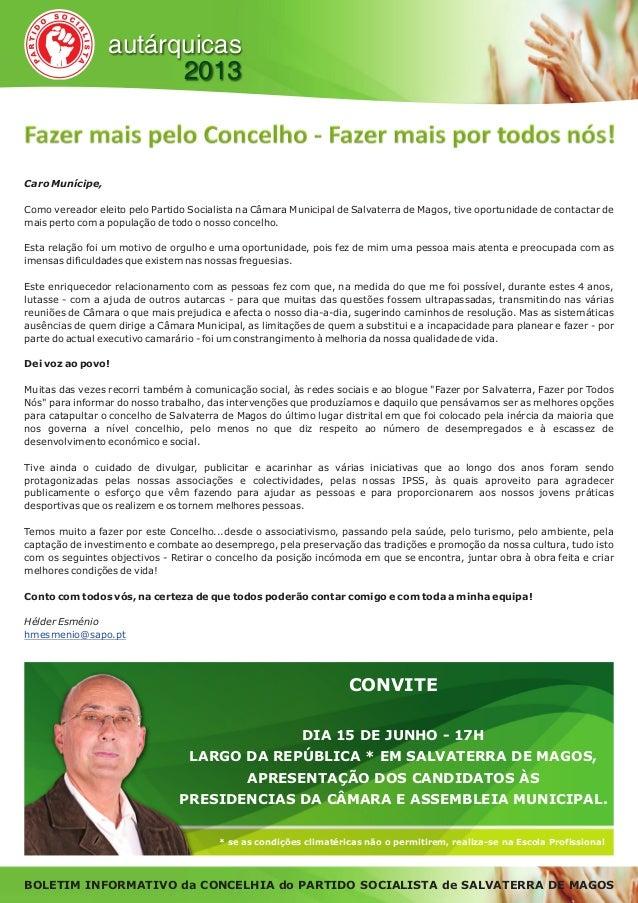 * se as condições climatéricas não o permitirem, realiza-se na Escola Profissionalautárquicas2013Fazer mais pelo Concelho ...