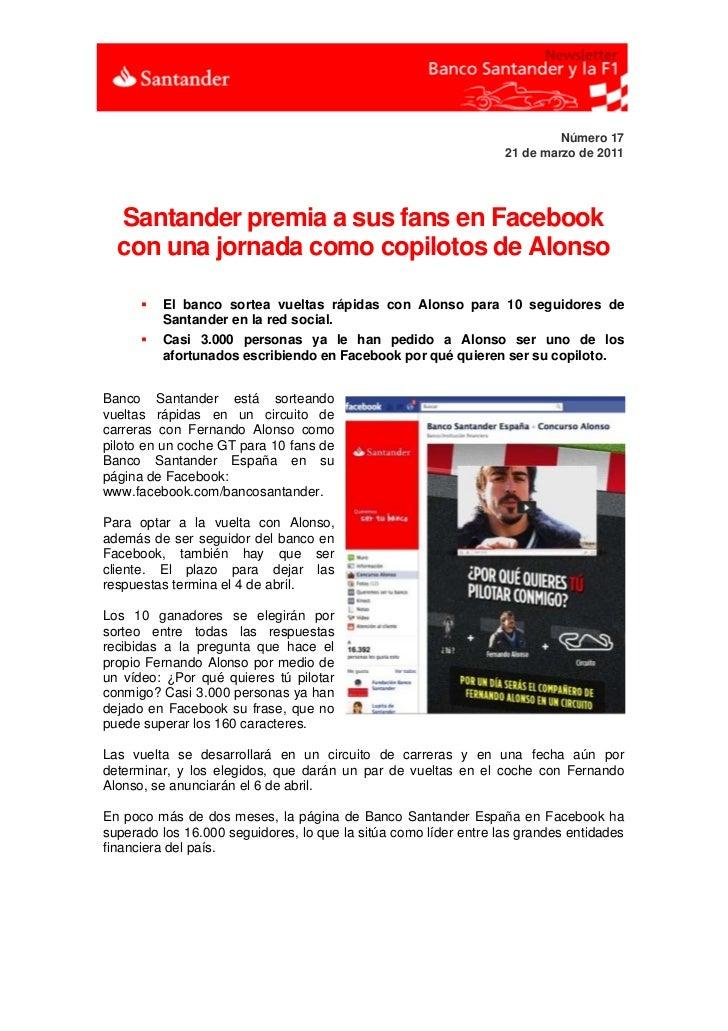 Número 17                                                                  21 de marzo de 2011  Santander premia a sus fan...