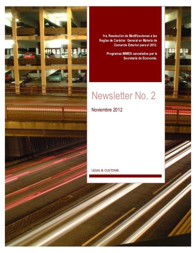 1ra. Resolución de Modificaciones a las    Reglas de Carácter General en Materia de              Comercio Exterior para el...