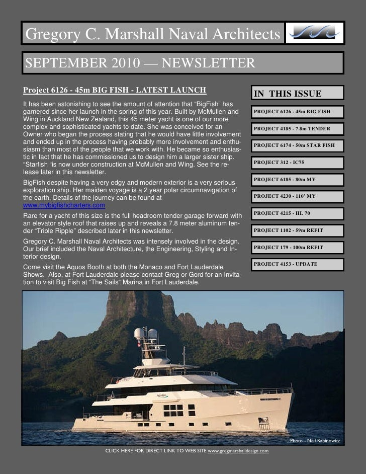 Gregory C. Marshall Naval Architects SEPTEMBER 2010 — NEWSLETTER Project 6126 - 45m BIG FISH - LATEST LAUNCH              ...