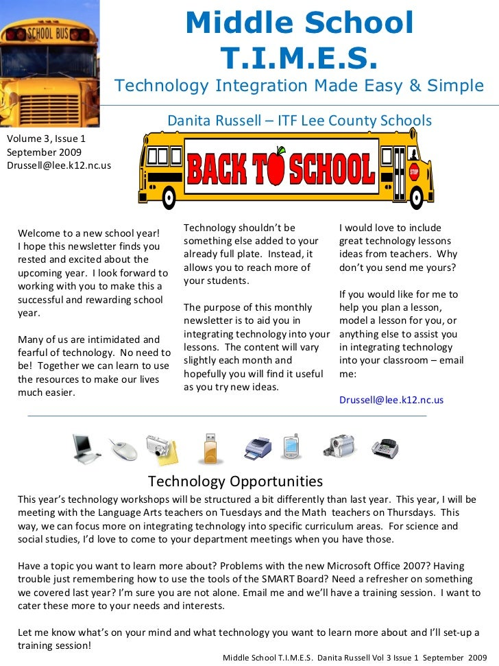 Middle School T.I.M.E.S. Technology Integration Made Easy & Simple Danita Russell – ITF Lee County Schools Volume 3, Issue...